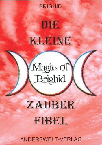 Magic of Brighid Zauberfibel